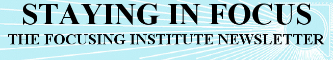 The Focusing Institute Newsletter